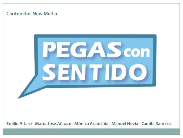 Emilio Alfaro - María José Añazco - Mónica Arancibia - Manuel Hevia - Camila RamírezContenidos New Media