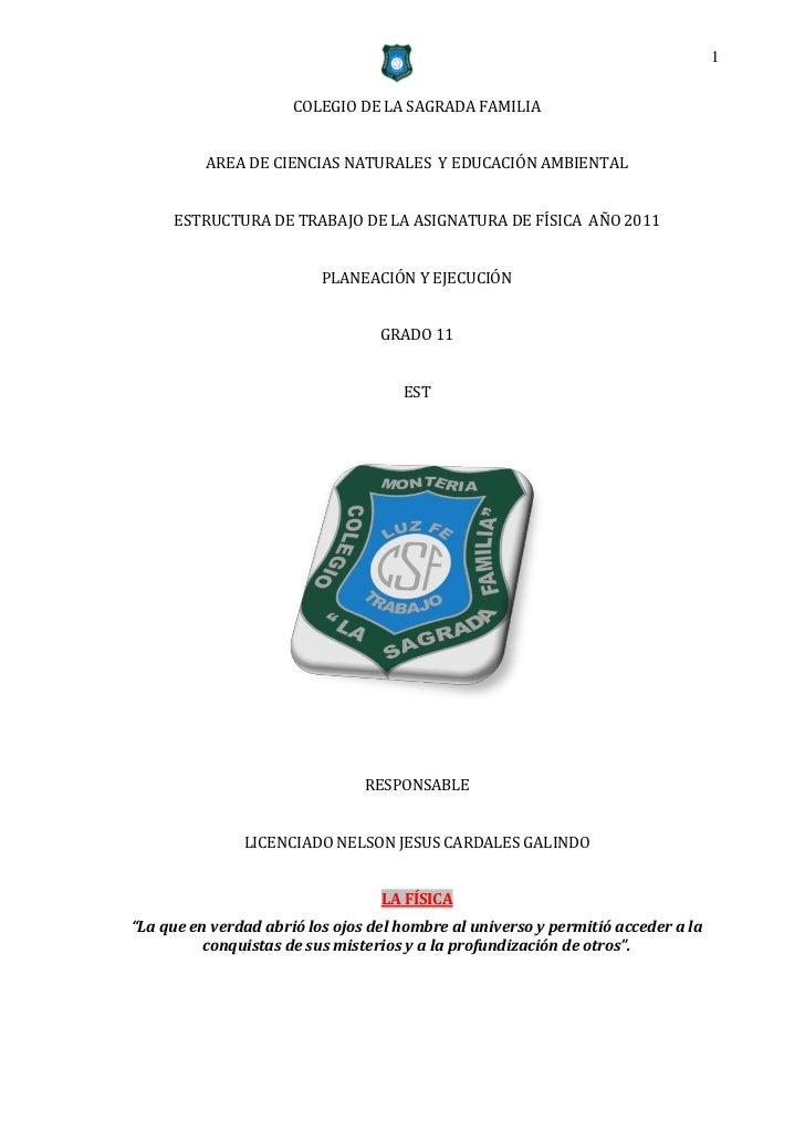 1                      COLEGIO DE LA SAGRADA FAMILIA          AREA DE CIENCIAS NATURALES Y EDUCACIÓN AMBIENTAL     ESTRUCT...