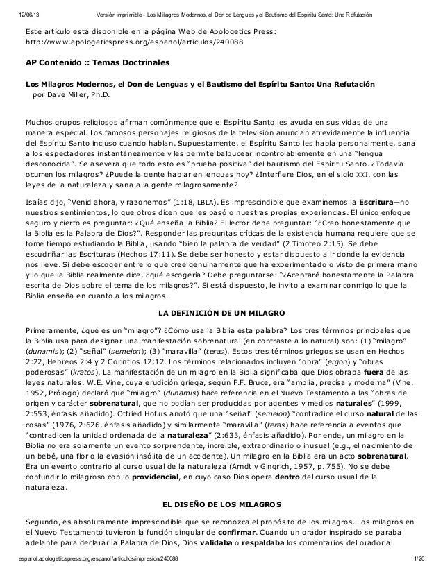 12/06/13  Versión imprimible - Los Milagros Modernos, el Don de Lenguas y el Bautismo del Espíritu Santo: Una Refutación  ...