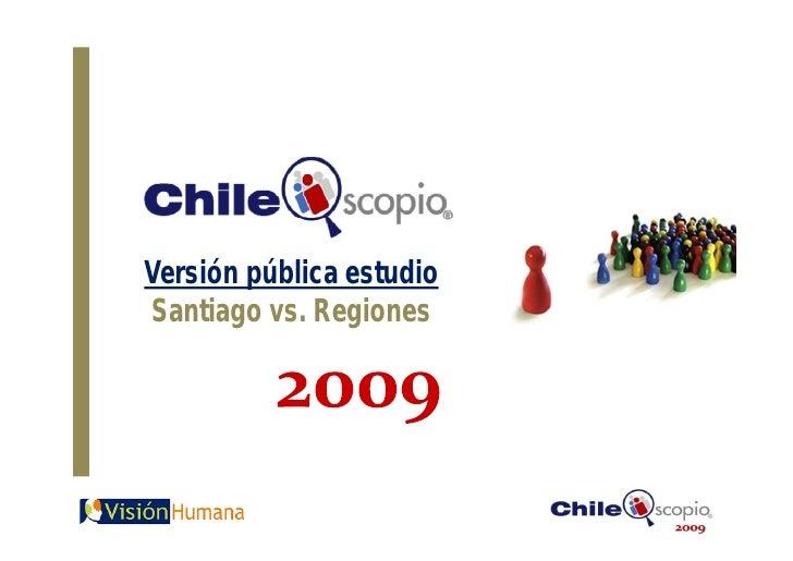 Versión pública estudio Santiago vs. Regiones