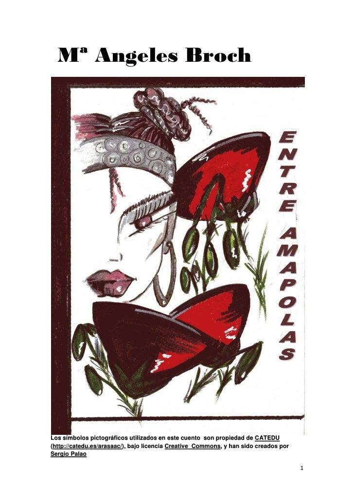 Mª Angeles BrochLos símbolos pictográficos utilizados en este cuento son propiedad de CATEDU(http://catedu.es/arasaac/), b...