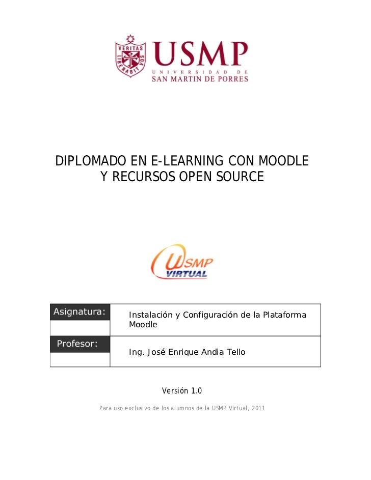 DIPLOMADO EN E-LEARNING CON MOODLE      Y RECURSOS OPEN SOURCE               Instalación y Configuración de la Plataforma ...