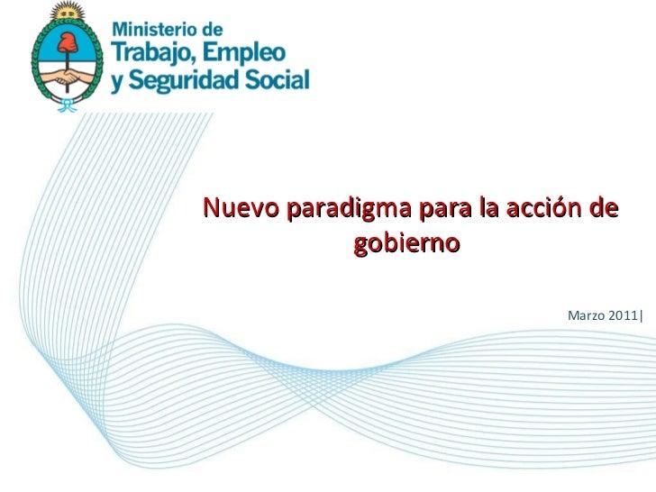 Marzo 2011| Nuevo paradigma para la acción de gobierno