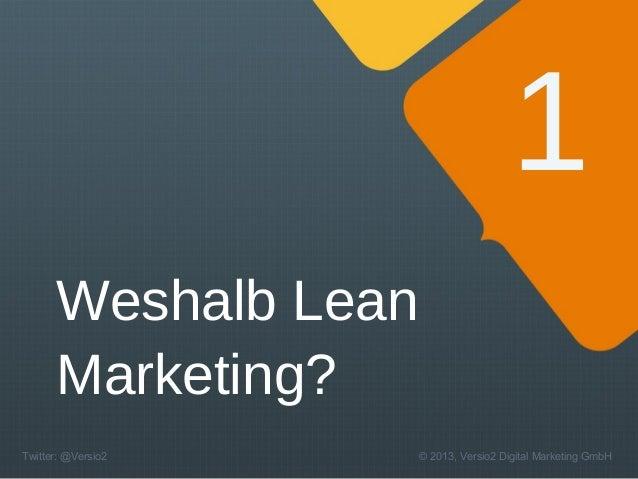 Ist Ihr Marketing müde? Zeit für Lean und Inbound Marketing! Slide 3