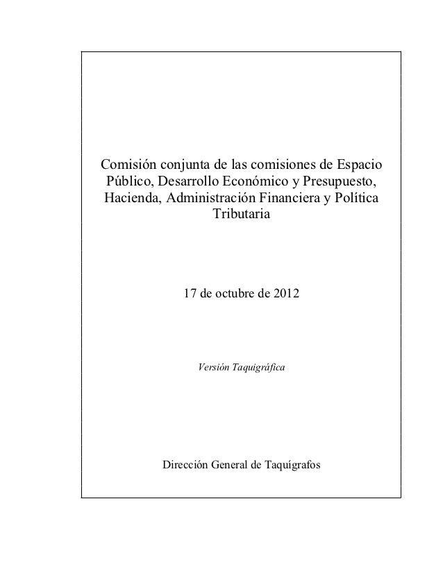 Comisión conjunta de las comisiones de Espacio Público, Desarrollo Económico y Presupuesto,Hacienda, Administración Financ...