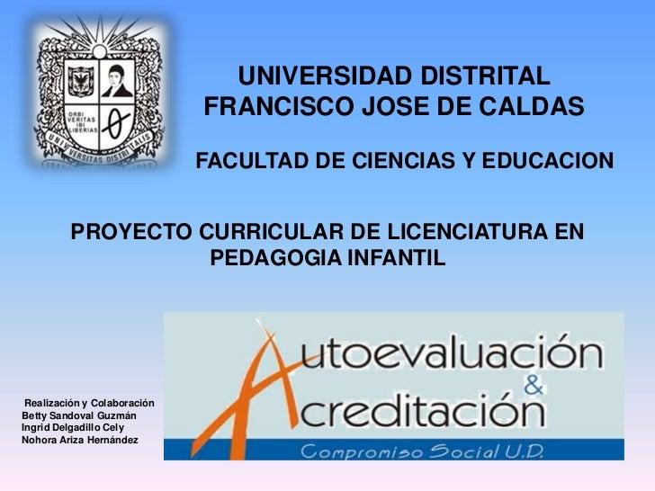 UNIVERSIDAD DISTRITAL                              FRANCISCO JOSE DE CALDAS                              FACULTAD DE CIENC...