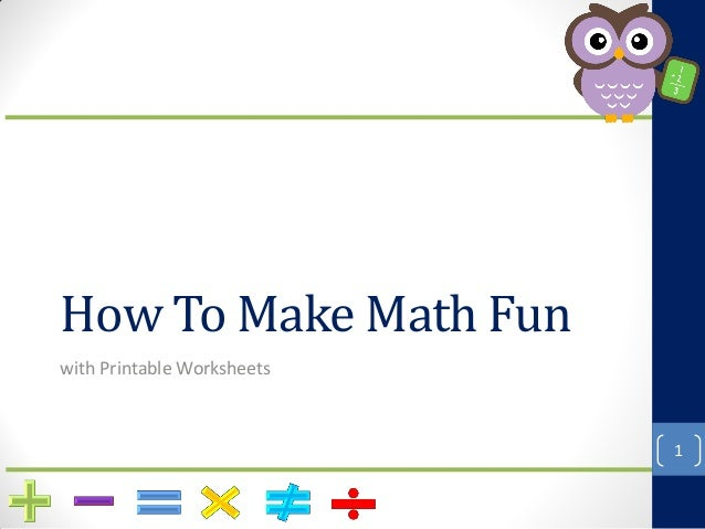 How To Make Math Fun with Printable Worksheets 1