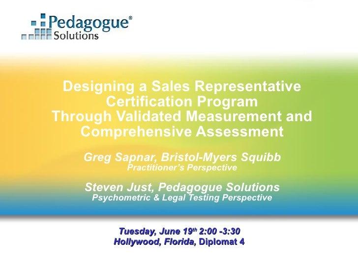 Designing a Sales Representative       Certification Program Through Validated Measurement and     Comprehensive Assessmen...
