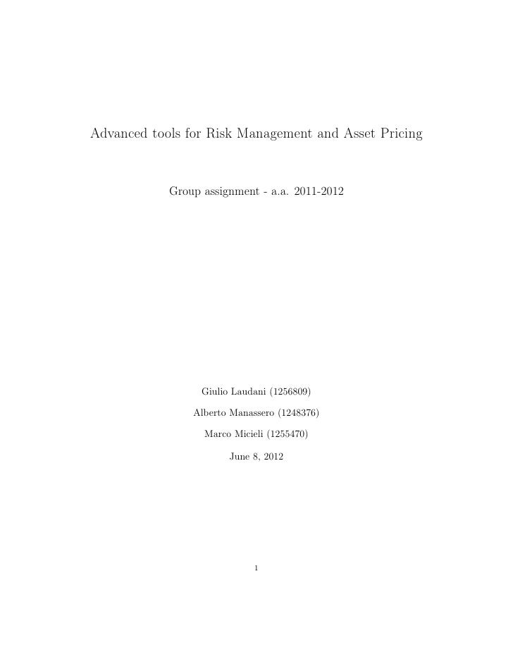 Advanced tools for Risk Management and Asset Pricing            Group assignment - a.a. 2011-2012                  Giulio ...