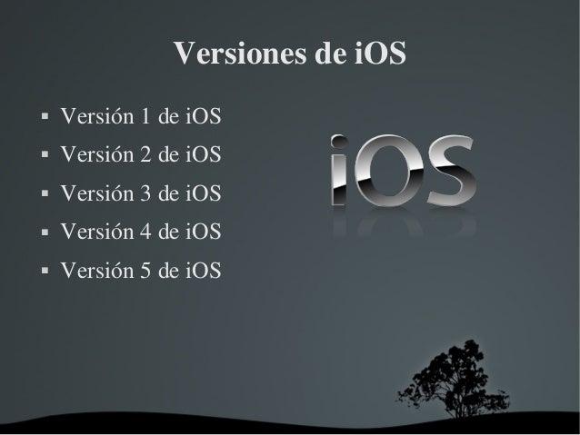 VersionesdeiOS   Versión1deiOS   Versión2deiOS   Versión3deiOS   Versión4deiOS   Versión5deiOS      ...