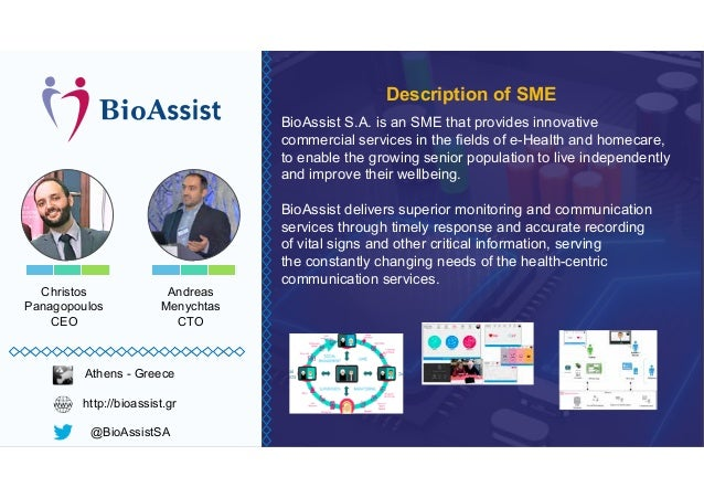Christos Panagopoulos CEO BioAssist S.A. is an SME that provides innovative to enable the growing senior population to liv...