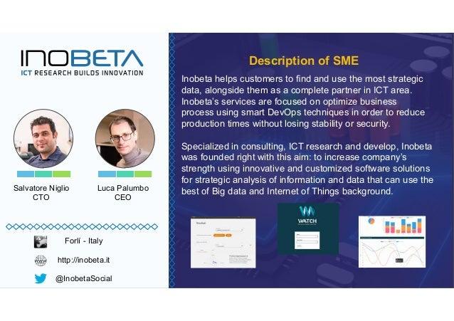 Salvatore Niglio CTO data, alongside them as a complete partner in ICT area. Inobeta's services are focused on optimize bu...