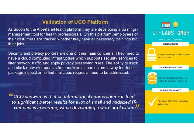 Validation of UCO Platform As addon to the Alberta e-Health platform they are developing a trainings- management tool for ...