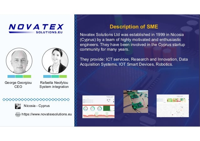 George Georgiou CEO Novatex Solutions Ltd was established in 1999 in Nicosia engineers. They have been involved in the Cyp...