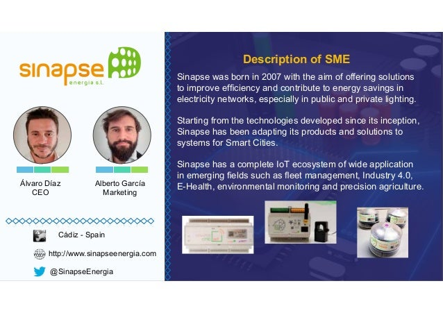 Álvaro Díaz CEO Sinapse was born in 2007 with the aim of offering solutions electricity networks, especially in public and...