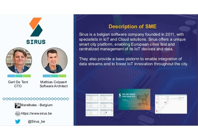Gert De Tant CTO Sirus is a belgian software company founded in 2011, with specialists in IoT and Cloud solutions. Sirus o...
