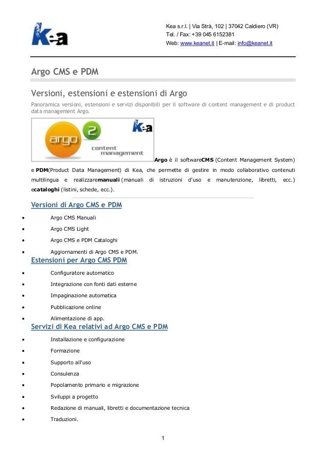 Kea s.r.l.   Via Strà, 102   37042 Caldiero (VR)                                                              Tel. / Fax: ...