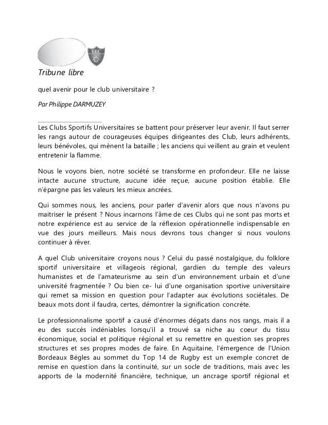 Tribune libre quel avenir pour le club universitaire ? Par Philippe DARMUZEY Les Clubs Sportifs Universitaires se battent ...