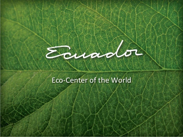 Eco-Center of the World