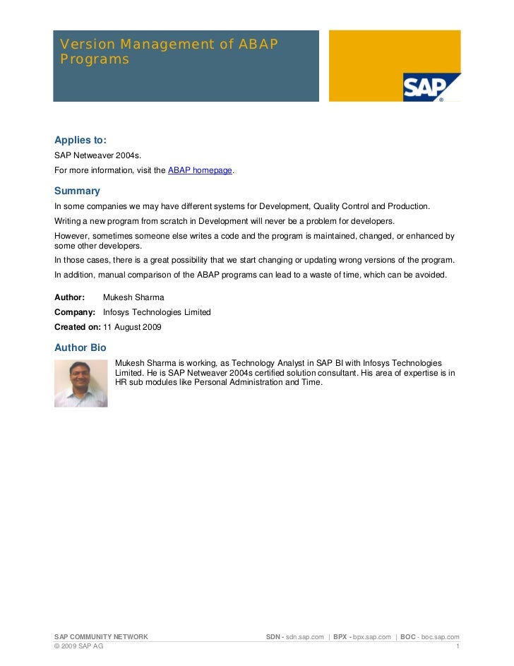 Version Management of ABAP ProgramsApplies to:SAP Netweaver 2004s.For more information, visit the ABAP homepage.SummaryIn ...