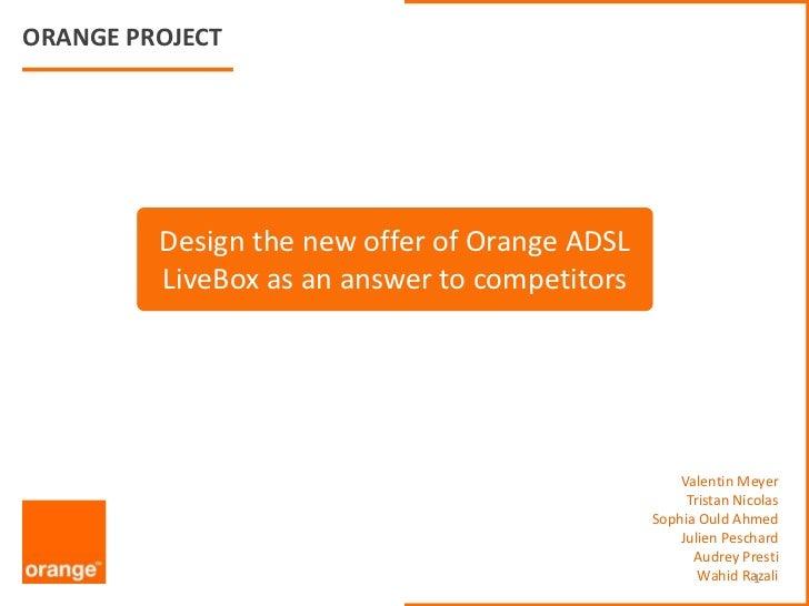 Présentation projet Orange (dans le cadre d'un cours de l'Edhec)