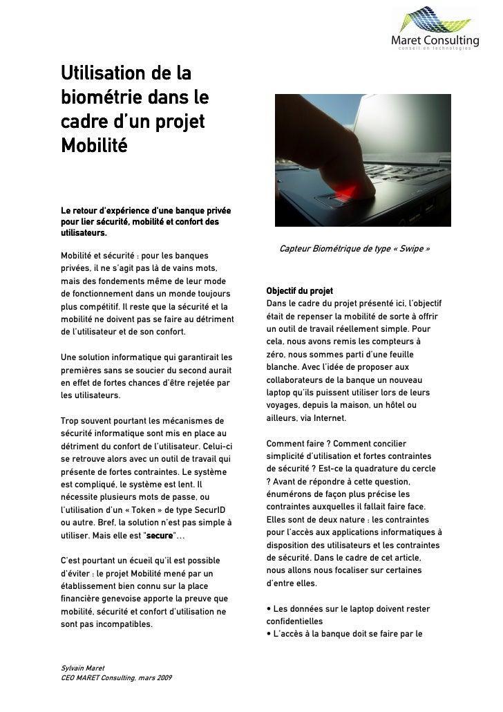 Utilisation de la biométrie dans le cadre d'un projet Mobilité   Le retour d'expérience d'une banque privée pour lier sécu...