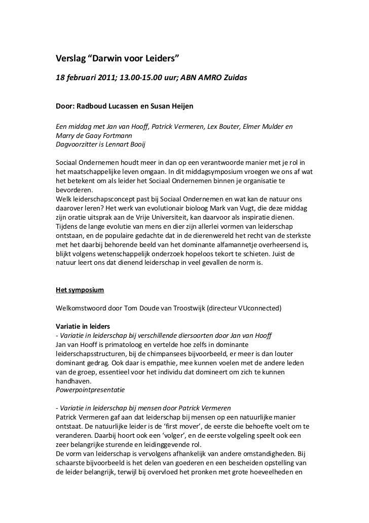 """Verslag """"Darwin voor Leiders""""18 februari 2011; 13.00-15.00 uur; ABN AMRO ZuidasDoor: Radboud Lucassen en Susan HeijenEen m..."""
