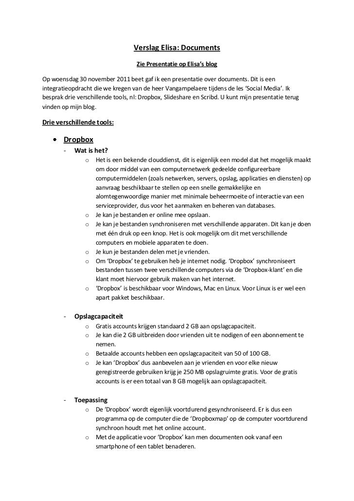 Verslag Elisa: Documents                                    Zie Presentatie op Elisa's blogOp woensdag 30 november 2011 be...