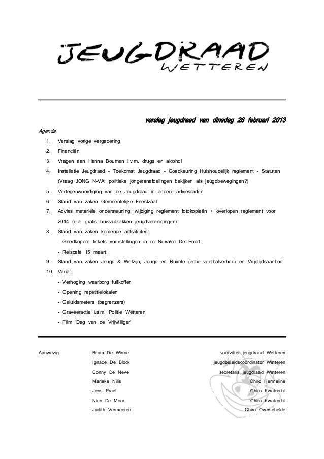 verslag jeugdraad van dinsdag 26 februari 2013Agenda   1.    Verslag vorige vergadering   2.    Financiën   3.    Vragen a...