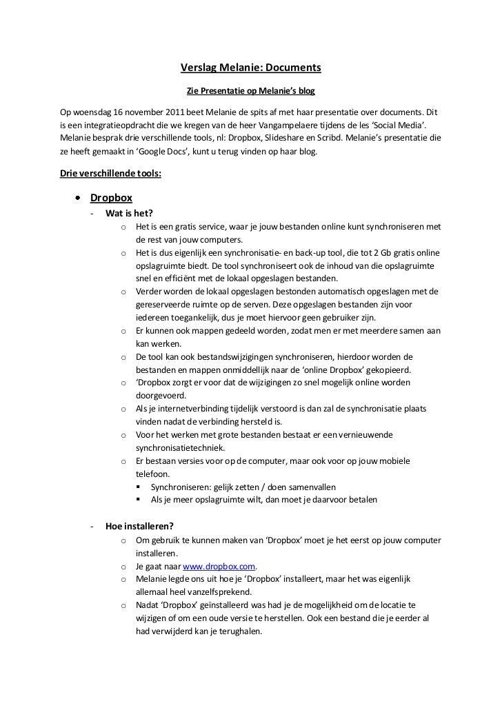 Verslag Melanie: Documents                                  Zie Presentatie op Melanie's blogOp woensdag 16 november 2011 ...