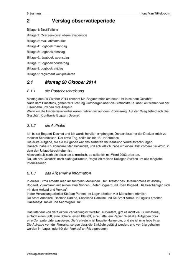 6 Business Ilona Van Tittelboom Verslag observatieweek 1 2 Verslag observatieperiode Bijlage 1: Bedrijfsfiche Bijlage 2: O...