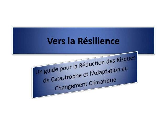 Vers la Résilience
