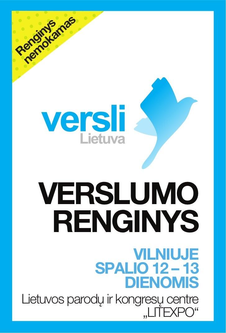 s      ys ma    in a  ng okRe em n   VERSLUMO    RENGINYS                   VILNIUJE               SPALIO 12 – 13         ...
