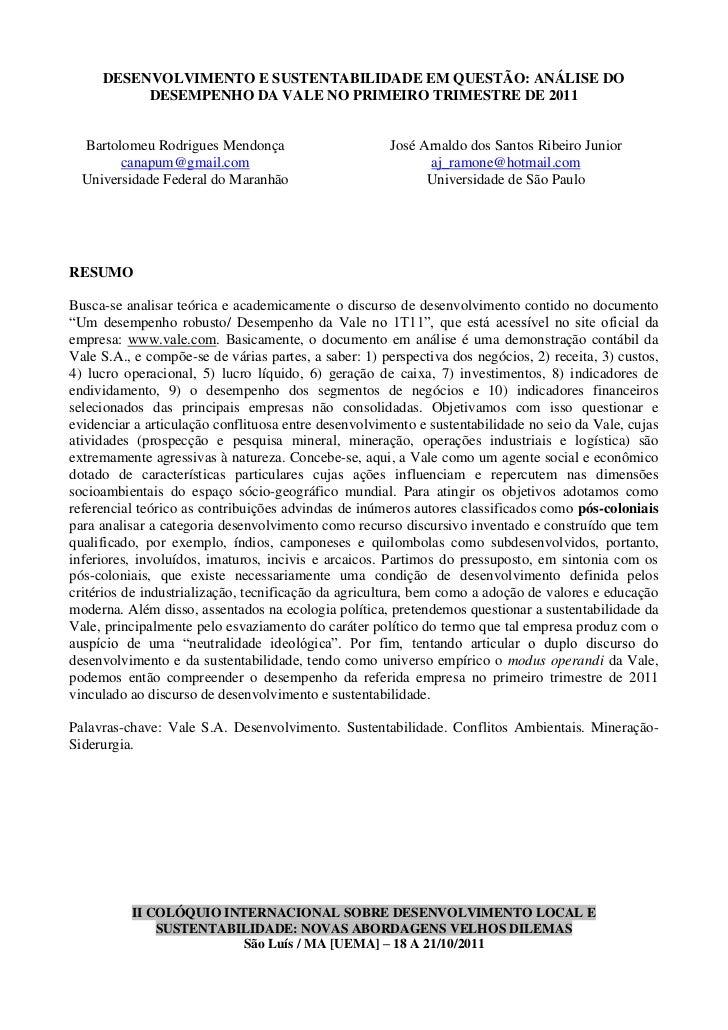 DESENVOLVIMENTO E SUSTENTABILIDADE EM QUESTÃO: ANÁLISE DO          DESEMPENHO DA VALE NO PRIMEIRO TRIMESTRE DE 2011  Barto...