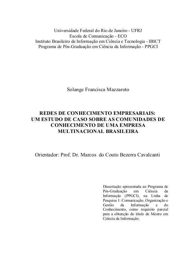Universidade Federal do Rio de Janeiro - UFRJ Escola de Comunicação - ECO Instituto Brasileiro de Informação em Ciência e ...
