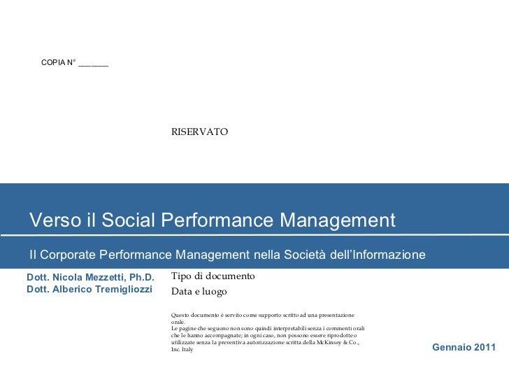 Verso il Social Performance Management Il Corporate Performance Management nella Società dell'Informazione Gennaio 2011 Do...