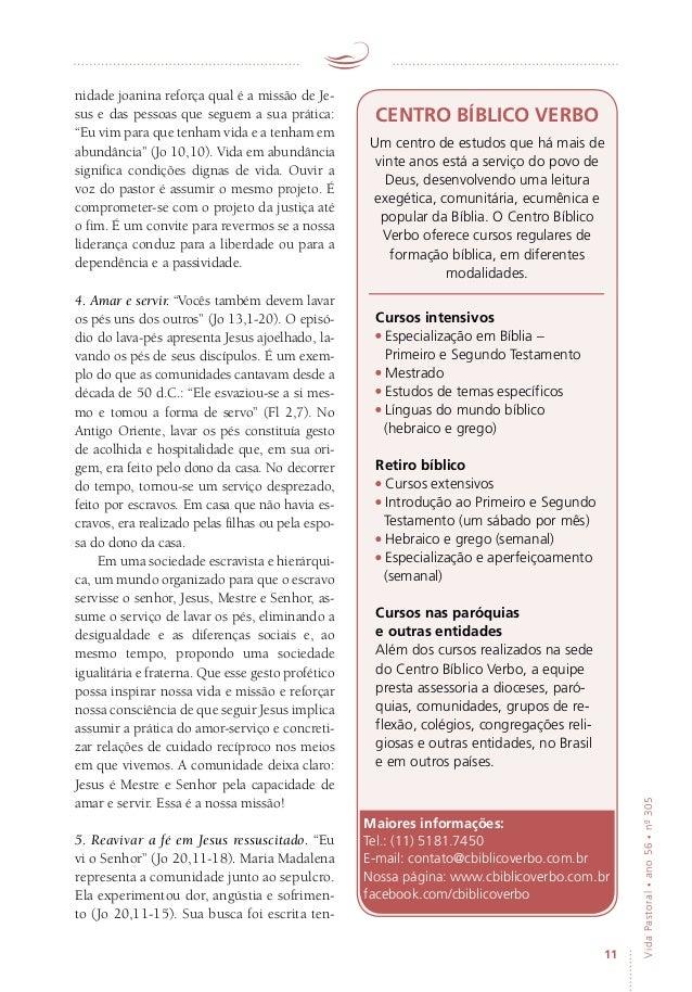 """11 VidaPastoral•ano56•nº-305 nidade joanina reforça qual é a missão de Je- sus e das pessoas que seguem a sua prática: """"Eu..."""