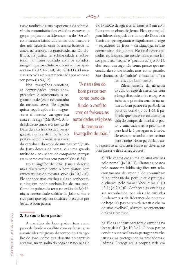 16 VidaPastoral•ano56•nº-305 rias e também de sua experiência da sobrevi- vência comunitária dos exilados escravos, o grup...