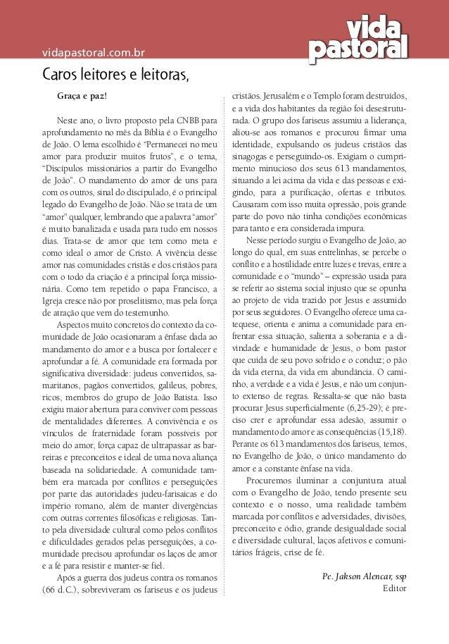 vidapastoral.com.br Caros leitores e leitoras, Graça e paz! Neste ano, o livro proposto pela CNBB para aprofundamento no m...