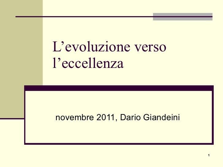 L'evoluzione verso l'eccellenza novembre 2011, Dario Giandeini