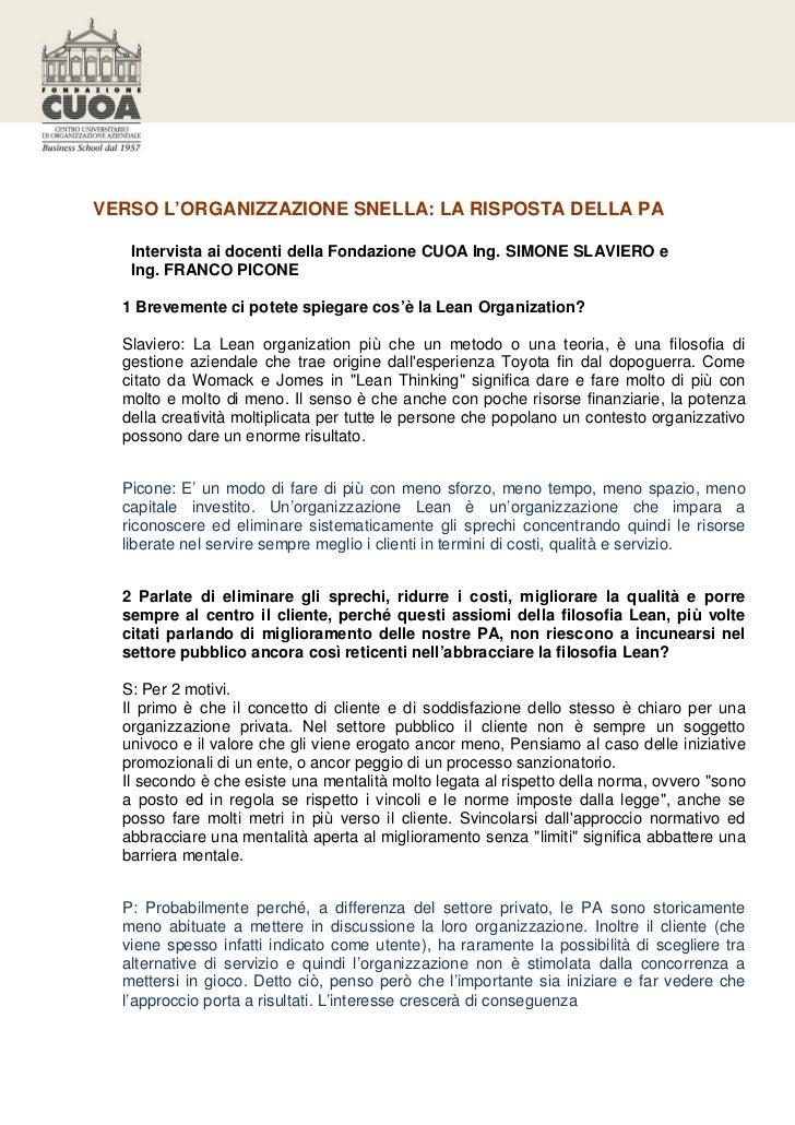 VERSO L'ORGANIZZAZIONE SNELLA: LA RISPOSTA DELLA PA   Intervista ai docenti della Fondazione CUOA Ing. SIMONE SLAVIERO e  ...