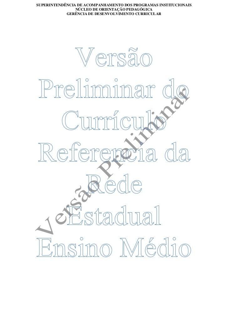 SUPERINTENDÊNCIA DE ACOMPANHAMENTO DOS PROGRAMAS INSTITUCIONAIS                NÚCLEO DE ORIENTAÇÃO PEDAGÓGICA            ...