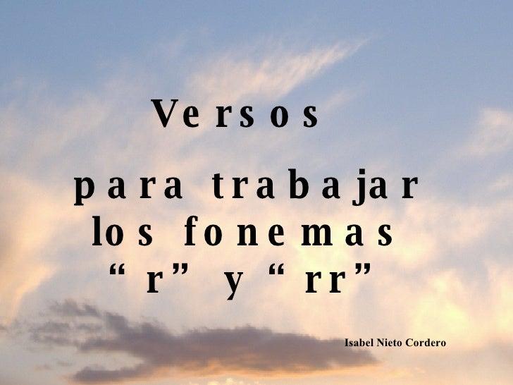 """Versos  para trabajar los fonemas """"r"""" y """"rr"""" Isabel Nieto Cordero"""
