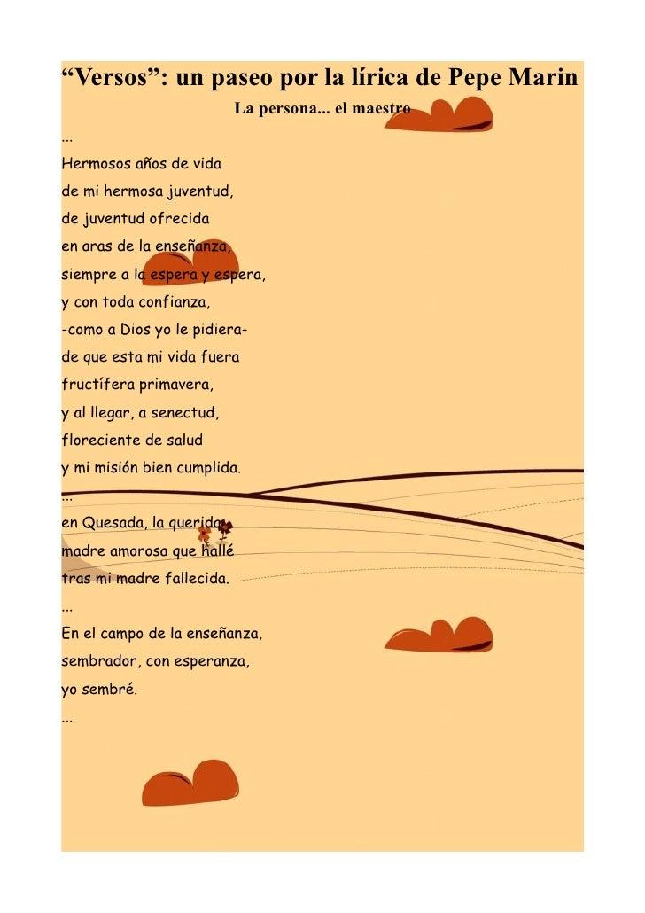"""""""Versos"""": un paseo por la lírica de Pepe Marin                            La persona... el maestro ... Hermosos años de vi..."""