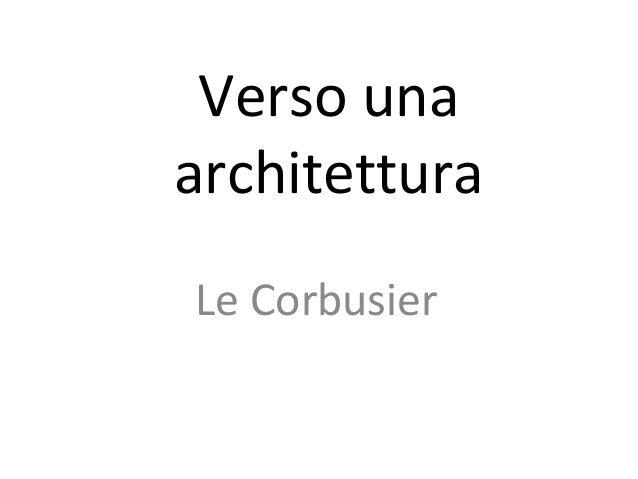 Verso una architettura Le Corbusier