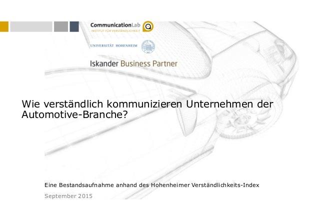 1 Eine Bestandsaufnahme anhand des Hohenheimer Verständlichkeits-Index Wie verständlich kommunizieren Unternehmen der Auto...