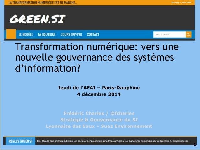 Transformation numérique: vers une  nouvelle gouvernance des systèmes  d'information?  Usage Interne  Jeudi de l'AFAI – Pa...