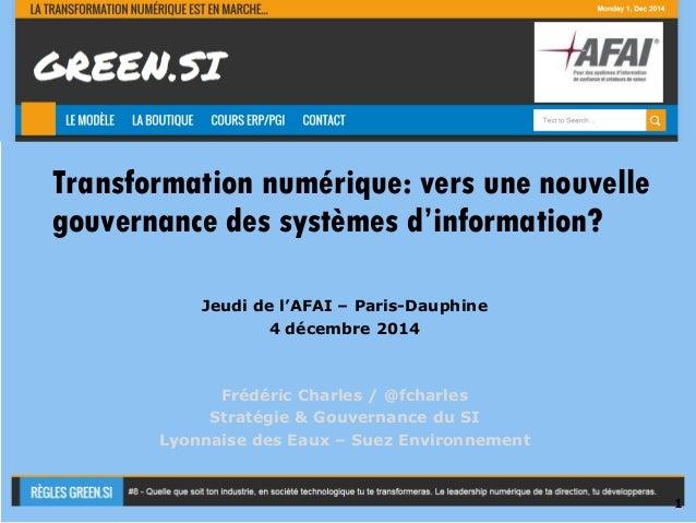 Usage Interne  Transformation numérique: vers une nouvelle  gouvernance des systèmes d'information?  Jeudi de l'AFAI – Par...