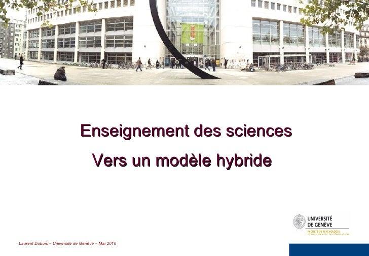 Enseignement des sciences   Vers un modèle hybride
