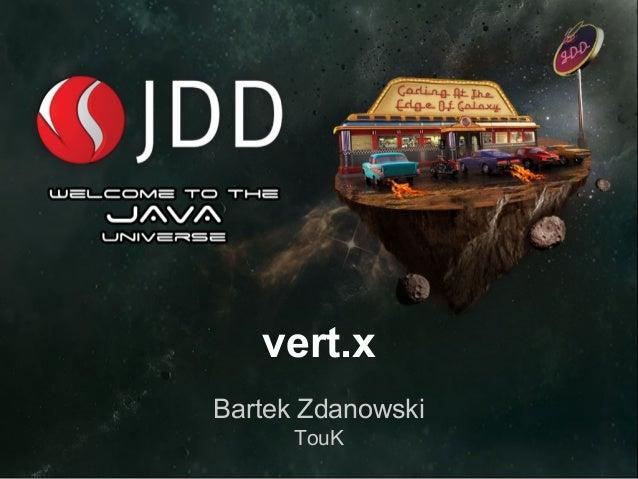 vert.x Bartek Zdanowski TouK